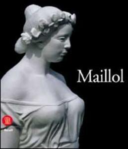 Aristide Maillol. Ediz. francese