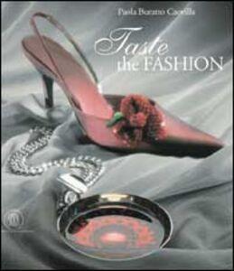 Taste the fashion