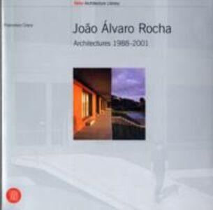 João Álvaro Rocha. Architectures 1988-2001