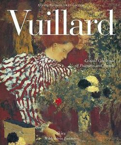 Vuillard. Critical Catalogue of Painting and Pastels. Ediz. illustrata