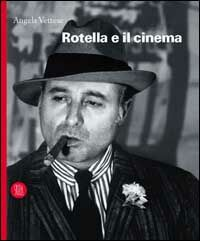 Rotella e il cinema