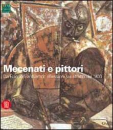 Mecenati e pittori. Da Boccioni a Warhol: riflessioni sul ritratto del 900.pdf