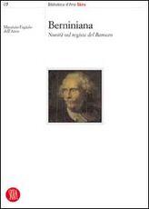 Libro Berniniana. Novità sul regista del barocco Maurizio Fagiolo Dell'Arco