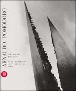 Arnaldo Pomodoro. Sculptures 1962-2000. Dans les jardins du Palais-Royal Paris