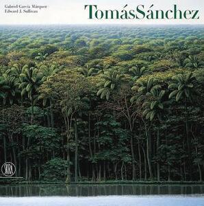 Tomás Sánchez. Ediz. inglese