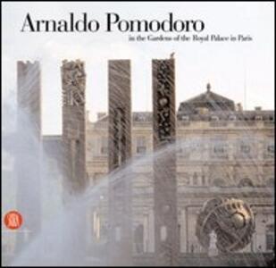 Arnaldo Pomodoro. In the gardens of the Royal Palace in Paris