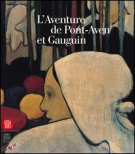 L' aventure de Pont-Aven et Gauguin