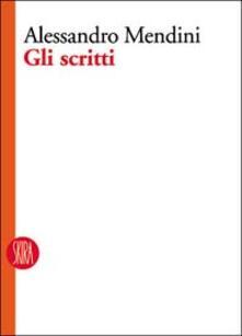 Tegliowinterrun.it Alessandro Mendini. Gli scritti Image