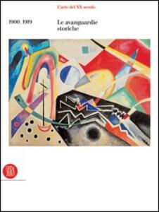 L' arte del XX secolo. Le avanguardie storiche 1900-1919