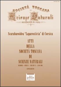 Atti della Società Toscana di Scienze Naturali. Serie B (2003). Supplemento: Scarabeoidea «Laparosticta» di Corsica. Vol. 110