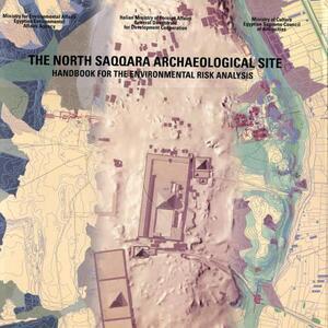 The north Saqqara archaelogical site. Handbook for the environmental risk analysis