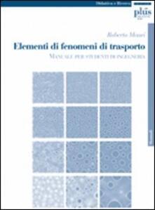 Elementi di fenomeni di trasporto. Manuale per studenti di ingegneria.pdf