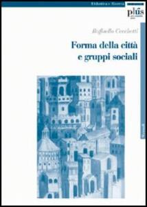 Forma della città e gruppi sociali