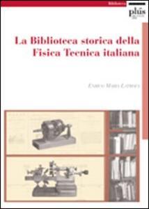 La Biblioteca storica della Fisica Tecnica italiana