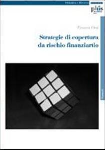 Libro Strategie di copertura da rischio finanziario Franca Orsi