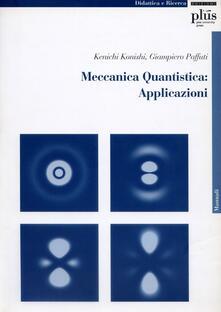 Ipabsantonioabatetrino.it Meccanica quantistica: applicazioni. Con CD-ROM Image