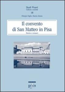 Il Convento di San Matteo in Pisa. Storia e restauri