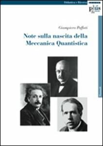 Note sulla nascita della meccanica quantistica