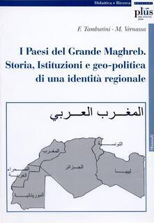 Amatigota.it I paesi del grande Maghreb. Storia, istituzioni e geopolitica di una identità regionale Image