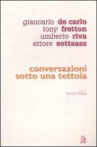 Conversazioni sotto una tettoia