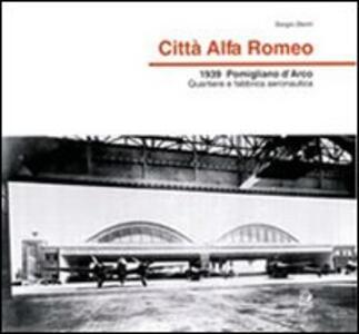 Città Alfa Romeo. 1939, Pomigliano d'Arco quartiere e fabbrica aeronautica