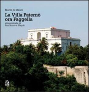 La villa Paternò. Nella contrada di San Rocco a Napoli