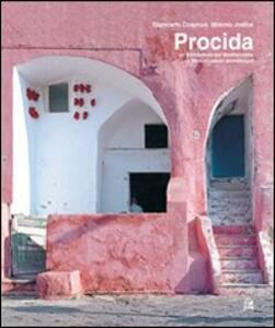 Procida. Un'architettura del Mediterraneo. Ediz. italiana e inglese