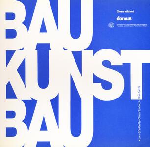 Bau-Kunst-Bau. Ediz. italiana e inglese