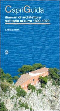 Capriguida itinerari di architettura sull 39 isola azzurra for Libri sull architettura