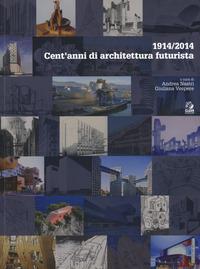 1914/2014. Cent'anni di architettura futurista - - wuz.it