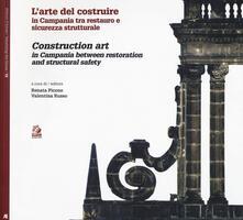 L arte di costruire in Campania tra restauro e sicurezza strutturale- Construction art in Campania between restoration and structural safety.pdf