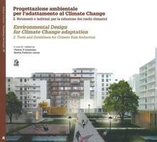 Rallydeicolliscaligeri.it Progettazione ambientale per l'adattamento al climate change. Ediz. italiana e inglese. Vol. 2: Strumenti e indirizzi per la riduzione dei rischi climatici. Image