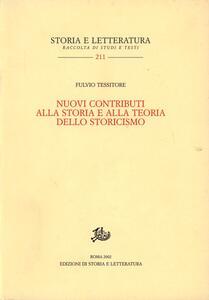 Nuovi contributi alla storia e alla teoria dello storicismo