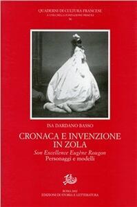 Cronaca e invenzione in Zola. «Son excellence Eugène Rougon». Personaggi e modelli