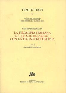 La filosofia italiana nelle sue relazioni con la filosofia europea - Bertrando Spaventa - copertina