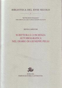 Scrittura e coscienza autobiografica nel diario di Giuseppe Pelli