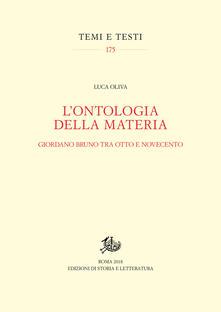 Filippodegasperi.it L' ontologia della materia. Giordano Bruno tra Otto e Novecento Image