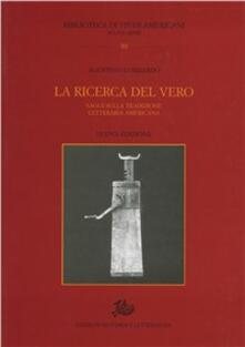 La ricerca del vero. Saggi sulla tradizione letteraria americana - Agostino Lombardo - copertina
