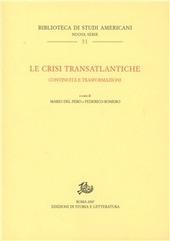 Le crisi transatlantiche. Continuita e trasformazioni