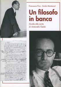 Un filosofo in banca. Guida alle carte di Antonello Gerbi