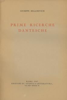 Prime ricerche dantesche - Giuseppe Billanovich - copertina