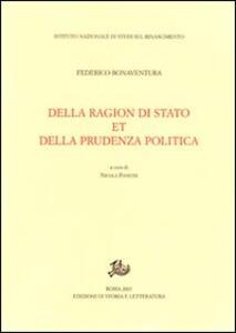 Della ragion di stato et della prudenza politica