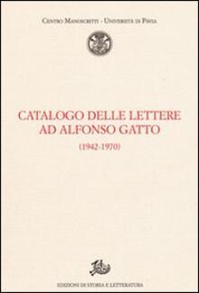 Catalogo delle lettere ad Alfonso Gatto (1942-1970) - copertina