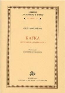 Kafka. Letteratura ed ebraismo - Giuliano Baioni - copertina