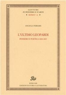 Voluntariadobaleares2014.es L' ultimo Leopardi. Pensiero e poetica 1830-1837 Image