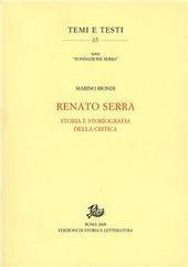 Renato Serra. Storia e storiografia della critica