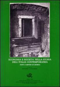 Economia e società nella storia d'Italia contemporanea. Fonti e metodi di ricerca