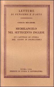 Michelangelo nel Settecento inglese. Un capitolo di storia del gusto in Inghilterra