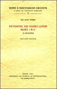 Revisione dei papiri latini Basel I B-C (P. Grynaeus)