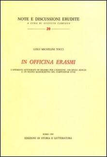 In officina Erasmi. Lapparato autografo di Erasmo per ledizione 1528 degli«Adagia».pdf